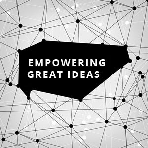 About us Empowering great ideas